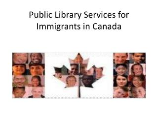 Public Library Services for Immigrants in Canada