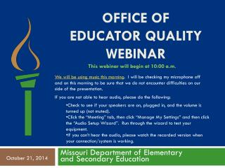 Office of Educator Quality Webinar