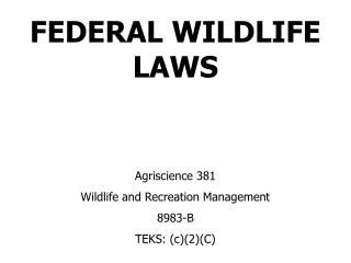 FEDERAL WILDLIFE LAWS