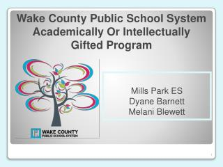 Wake  County Public  School System Academically Or Intellectually  Gifted Program