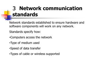 3 Network communication standards