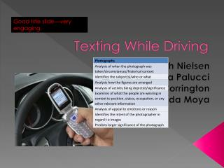 analysis of i am texting while Texting while driving meets the fourth amendment: deterring both texting and warrantless cell phone searches adam m gershowitz recent laws criminalizing texting while driving are under-inclusive, ambiguous,.