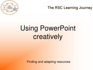 Using PowerPoint creatively