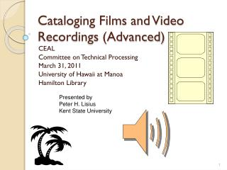 Cataloging Films and Video Recordings (Advanced)