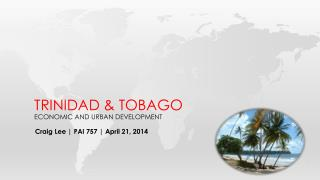 Trinidad & Tobago Economic and Urban Development