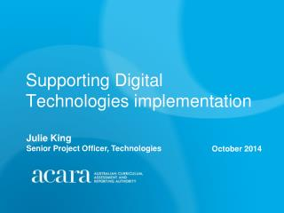 Supporting Digital Technologies implementation