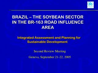 BRAZIL – THE SOYBEAN SECTOR IN THE BR-163 ROAD INFLUENCE AREA