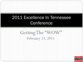 2011 Excellence In Tennessee Conference