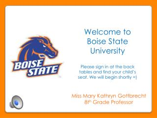 Welcome to Boise State  University