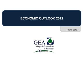 ECONOMIC OUTLOOK 2012