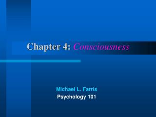 Chapter 4:  Consciousness
