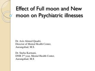 Effect of Full moon and New moon on Psychiatric illnesses