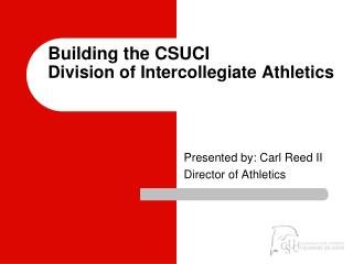 Building the CSUCI  Division of Intercollegiate Athletics