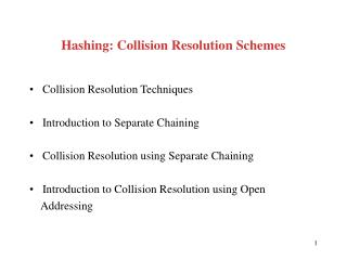Hashing: Collision Resolution Schemes