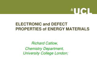 ELECTRONIC and DEFECT PROPERTIES of ENERGY MATERIALS