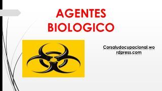 AGENTES BIOLOGICO
