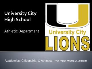 University City  High School Athletic Department