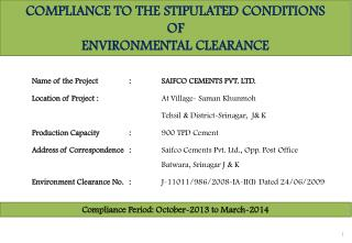 COMPLIANCE TO THE STIPULATED  CONDITIONS  OF  ENVIRONMENTAL CLEARANCE