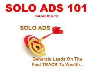 SOLO ADS 101 with Kate McCarthy