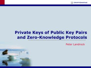 Private Keys of Public Key Pairs  and Zero-Knowledge Protocols