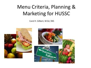 Menu Criteria, Planning & Marketing for HUSSC