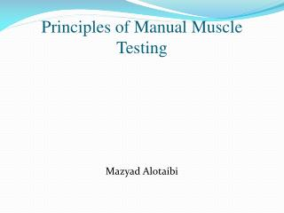 Principles of Manual Muscle Testing