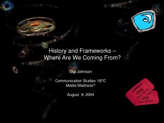 History and Frameworks –  Where Are We Coming From?