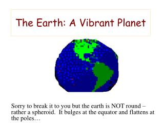 The Earth: A Vibrant Planet