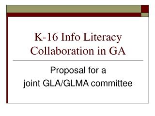 K-16 Info Literacy Collaboration in GA