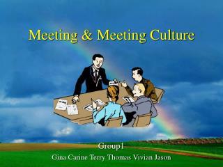 Meeting & Meeting Culture