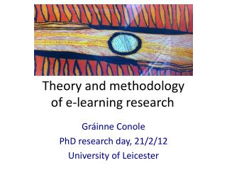 Theory and methodology  of e-learning research
