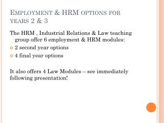Employment  & HRM options  for years 2 & 3