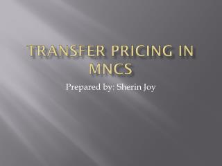 TRANSFER PRICING IN MNCs
