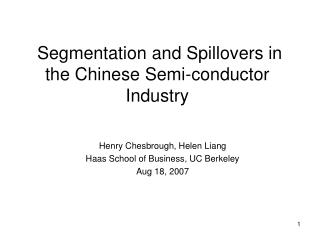 Segmentation and Spillovers in the Chinese Semi-conductor Industry