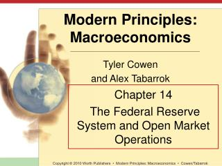 Chapter 14  The Federal Reserve  System and Open Market  Operations