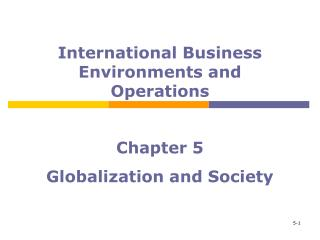 Chapter 5 Globalization and Society