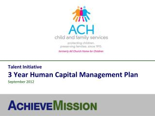 Talent Initiative 3 Year Human Capital Management Plan