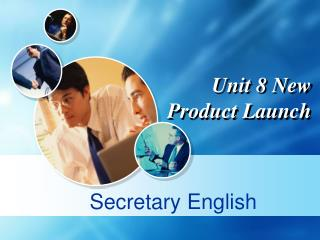 Unit 8 New Product Launch