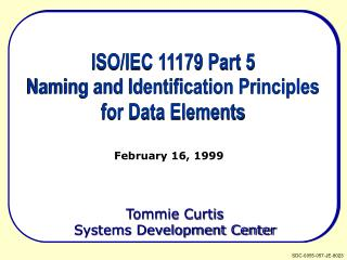 ISO/IEC 11179 Part 5 Naming and Identification Principles for Data Elements