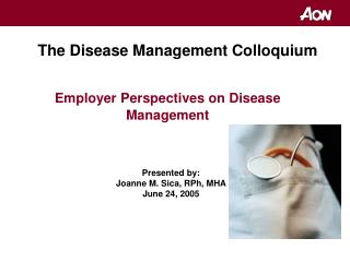 Employer Perspectives on Disease Management