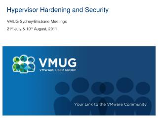 Hypervisor Hardening and Security