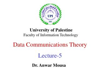 Data Communications Theory Lecture-5