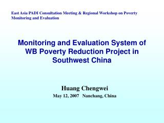 Monitoring and Evaluation System of WB Poverty Reduction Project in Southwest China