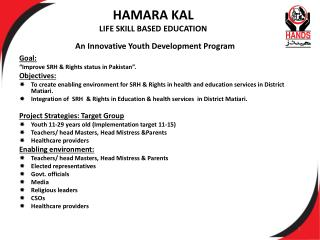 HAMARA KAL  LIFE SKILL BASED EDUCATION  An Innovative Youth Development Program