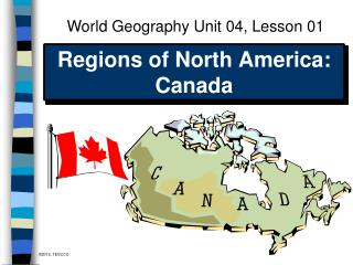 Regions of North America:  Canada
