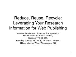 Reduce, Reuse, Recycle: Leveraging Your Research Information for Web Publishing