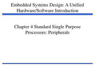 Chapter 4 Standard Single Purpose Processors: Peripherals