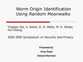 Worm Origin Identification Using Random Moonwalks