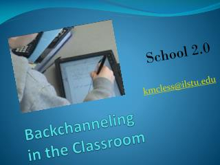 Backchanneling in the Classroom