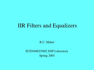 IIR Filters and Equalizers